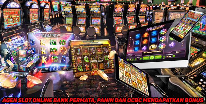 Agen Slot Online Bank Permata, Panin dan OCBC Mendapatkan Bonus